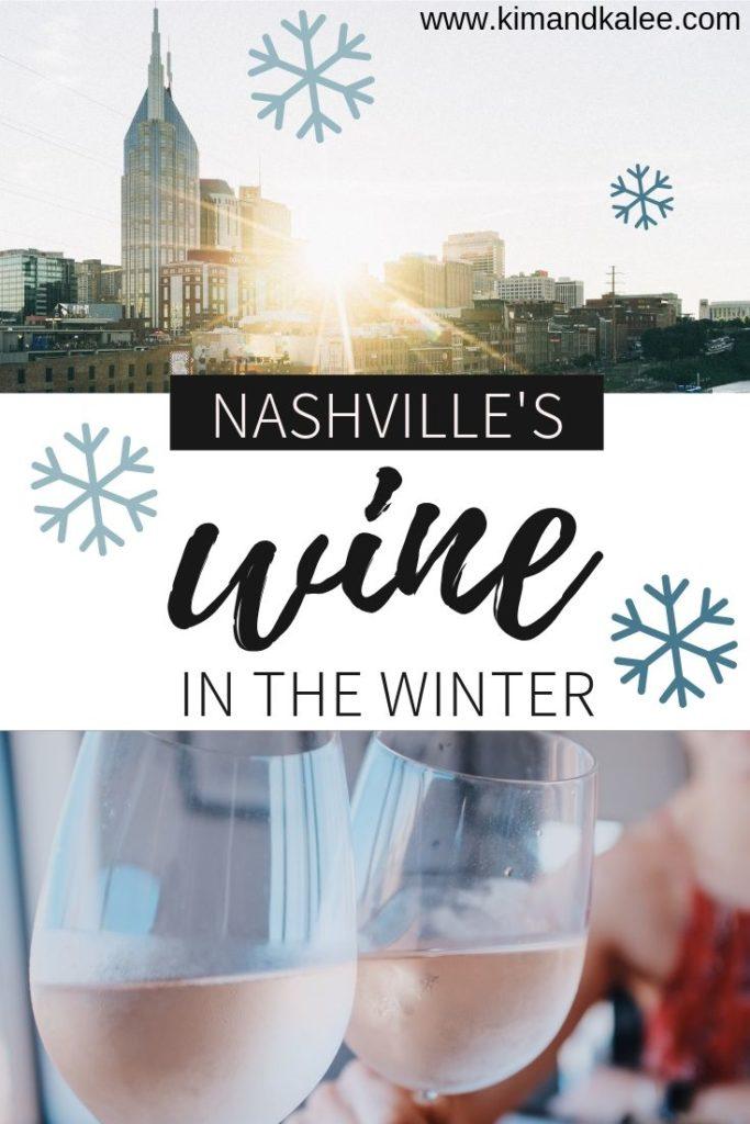 Nashville's Wine in the Winter