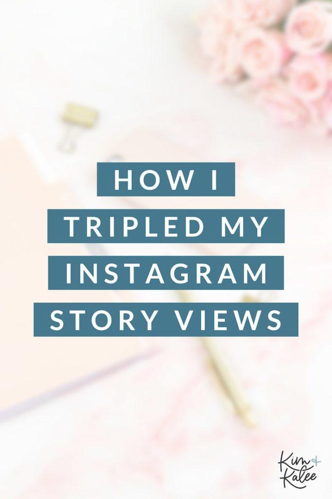 How I tripled my Instagram Story Views