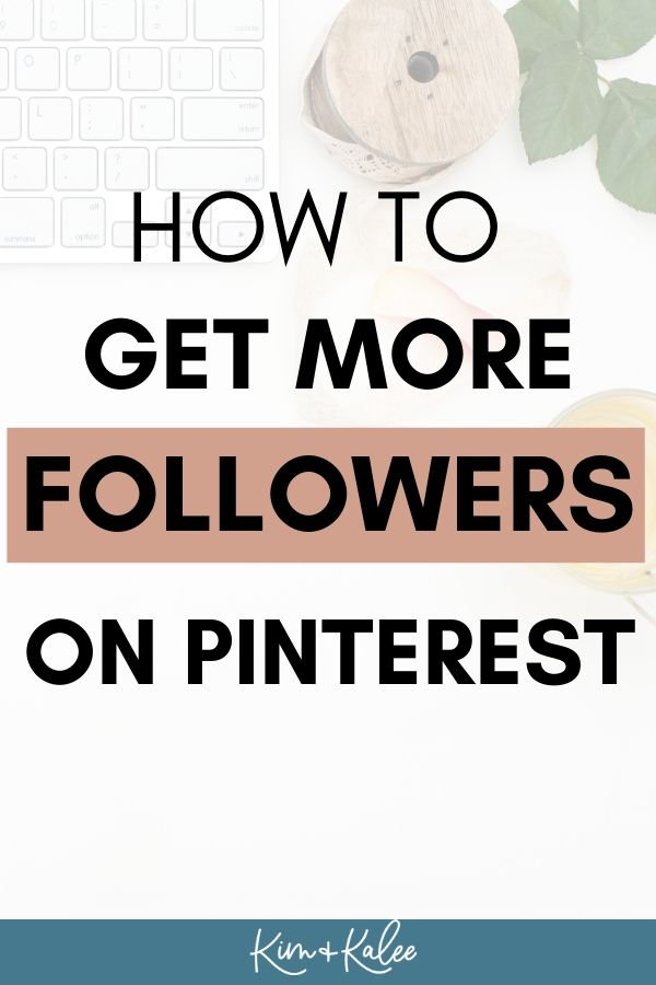 image that says how to get more followers on pinterest pin