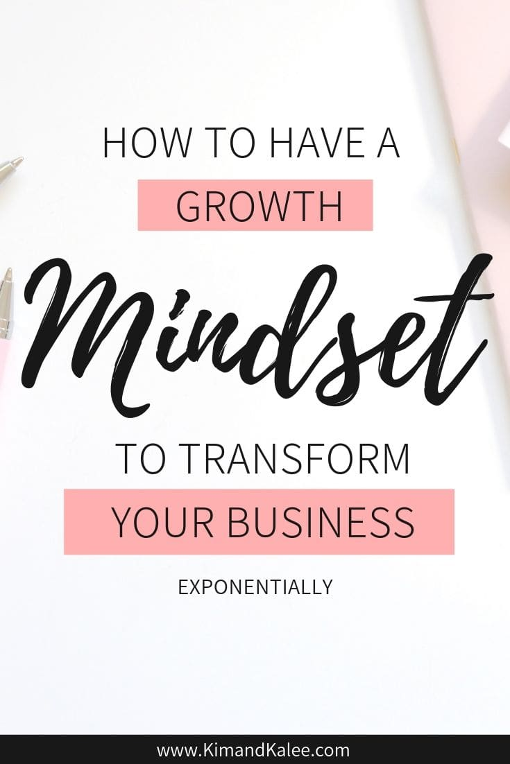 """Text image saying, """"How to have a Growth Mindset to Transform Your Business"""""""