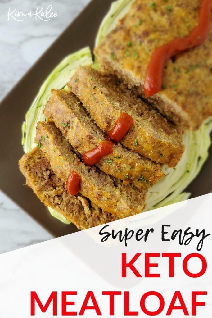 Super Easy Keto Meatloaf Recipe
