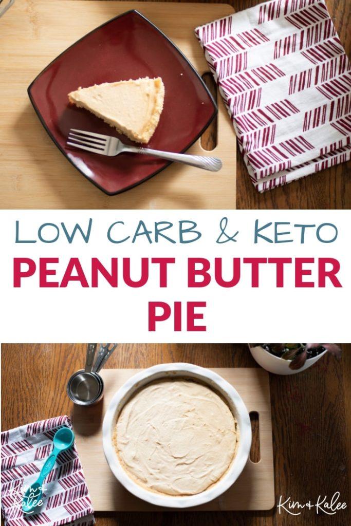 keto peanut butter pie collage