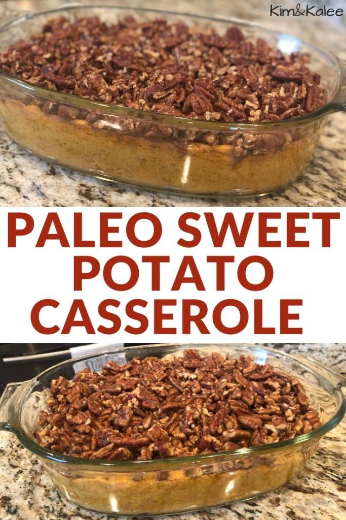 Paleo Sweet Potato Casserole Recipe Pin for Pinterest