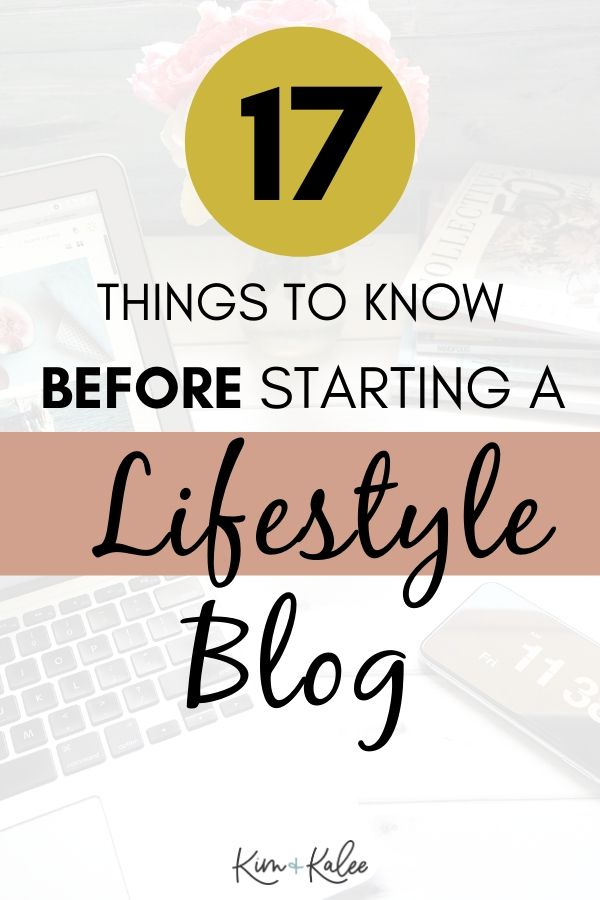 17 Things We Wish We Knew Before Starting a Lifestyle Blog