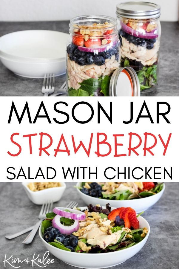 Collage of 2 pictures of our Mason Jar Strawberry Salad with Chicken
