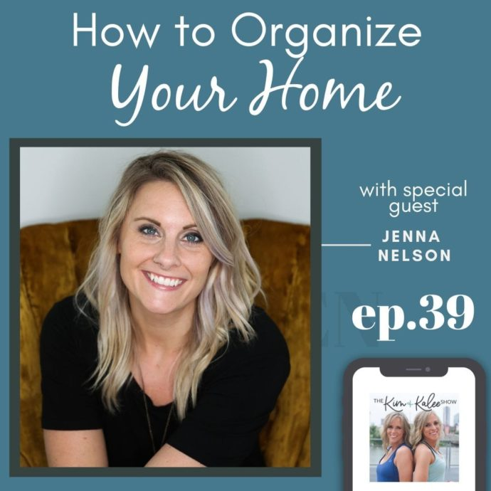 how to organize your home with jenna nelson