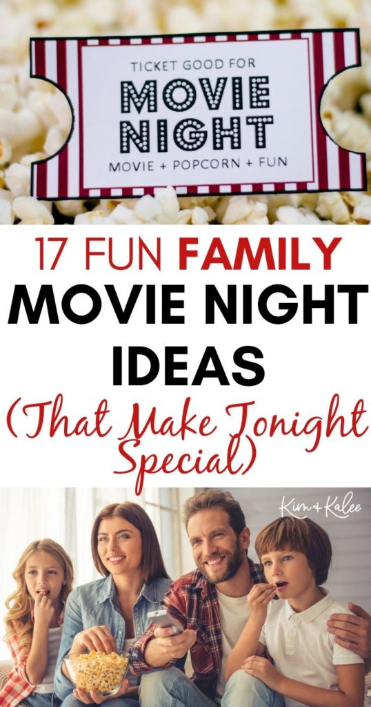Collage of photos that says 17 Fun Family Movie Night Ideas That Make Tonight Special