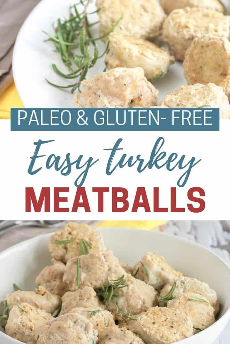 gluten free, easy, and paleo turkey meatballs
