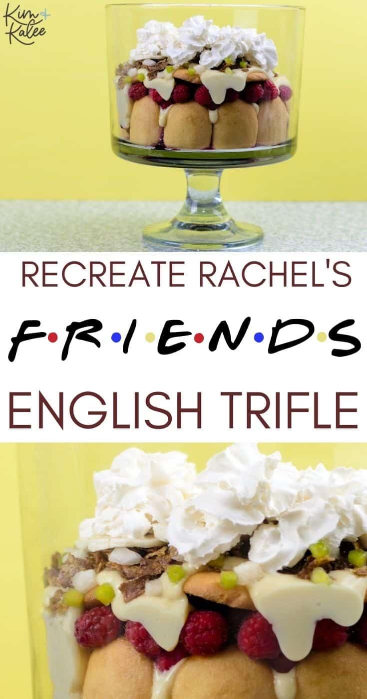 recreate rachel's friends english trifle