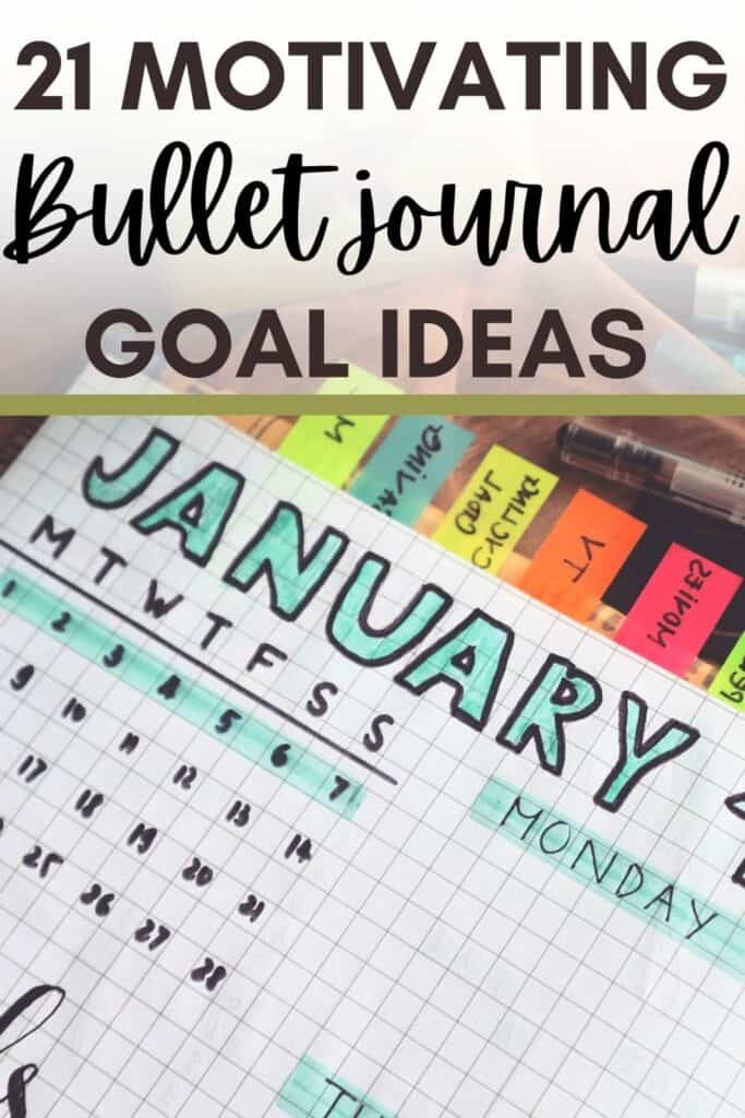 21 Motivating Bullet Journal Goal Page Ideas to Achieve Your Goals