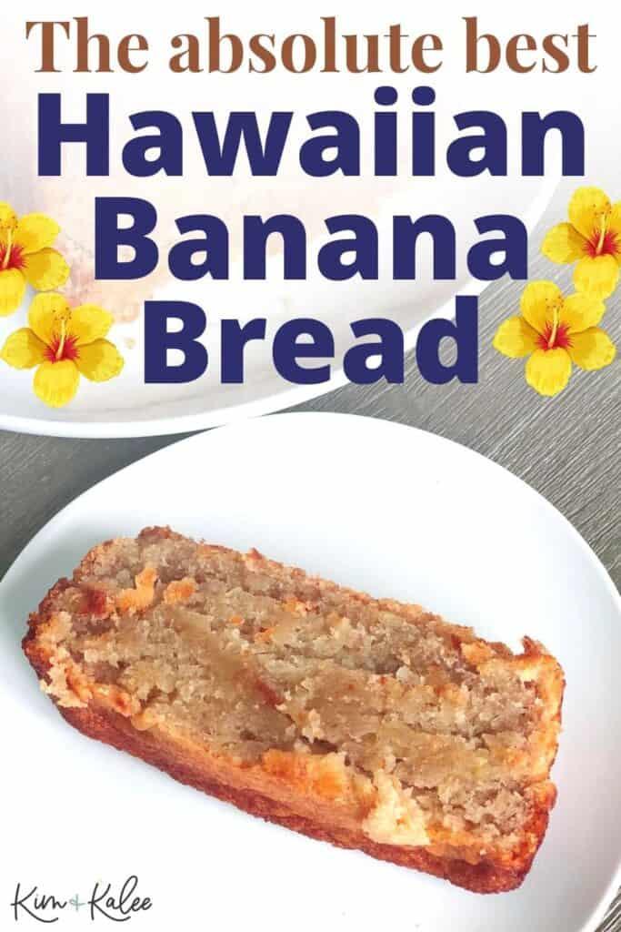 Best Hawaiian banana bread recipe