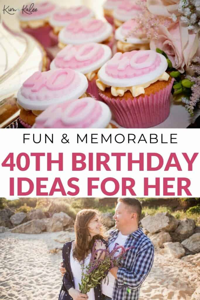 """cupcakes and a happy couple with the words """"40th birthday ideas for your wife"""" overlayed"""