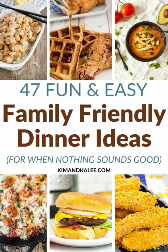 Easy Fun Family Friendly Dinner Ideas collage