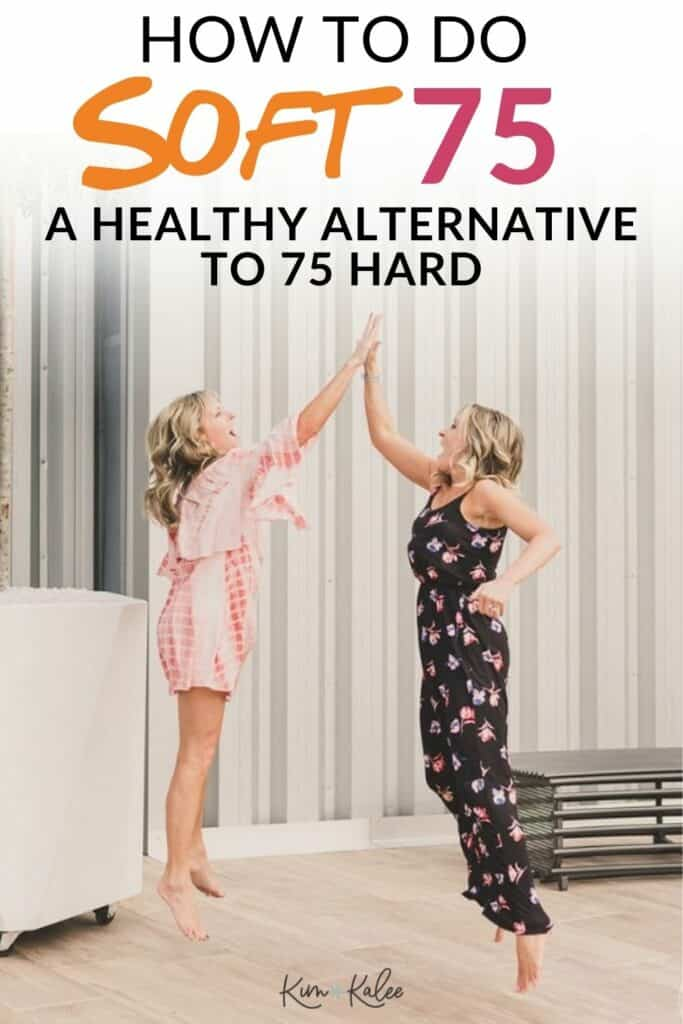 Mother daughter jumping in the air with the words How to do SOFT75 - A healthy alternative to 75 Hard